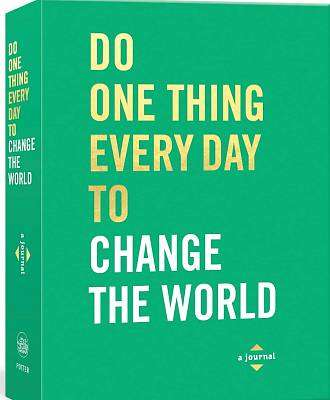 Cover of Do One Thing Every Day to Change the World: A Journal - Robie Rogge - 9780593135075
