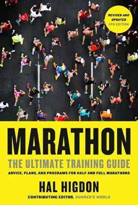 Cover of Marathon: The Ultimate Training Guide 5th edition - Hal Higdon - 9780593137734