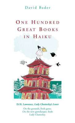 Cover of ONE HUNDRED GREAT BOOKS IN HAIKU - Bader David - 9780670915774