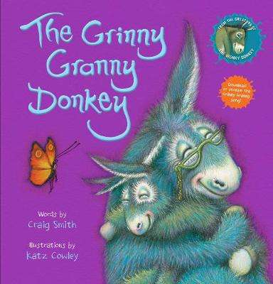 Cover of The Grinny Granny Donkey - Craig Smith - 9780702304279