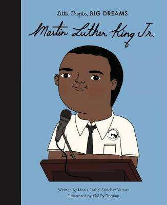 Cover of Martin Luther King, Jr. - Maria Isabel Sanchez Vegara - 9780711245662