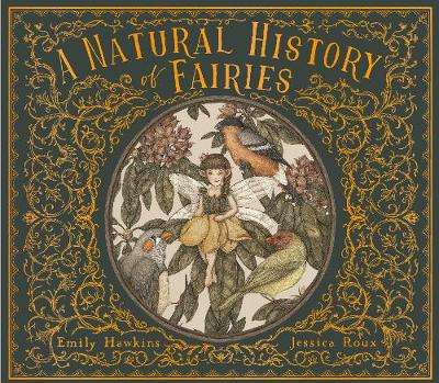 Cover of A Natural History of Fairies - Emily Hawkins - 9780711247666