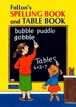 Cover of Fallon's Spelling & Table Book - CJ Fallon - 9780714415130