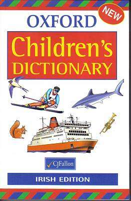 Cover of Fallon's Oxford Children's Dictionary - CJ Fallon - 9780714415307
