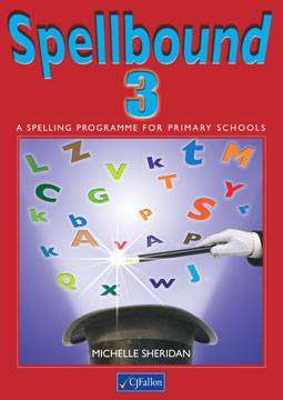 Cover of Spellbound 3 - 3rd Class - Michelle Sheridan - 9780714416373