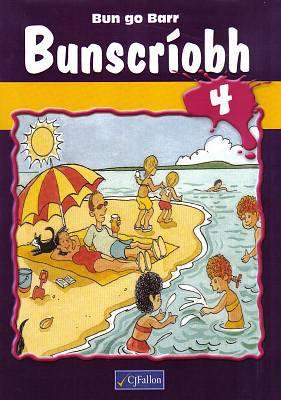 Cover of Bun Go Barr Bunscriobh 4 - CJ Fallon - 9780714417042