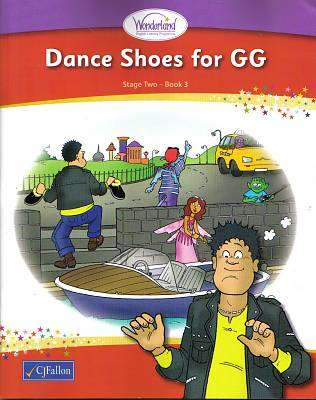 Cover of Old Wonderland Dance Shoes For GG Stage 2 Book 3  1st Class - Fiona Holmes - 9780714417615