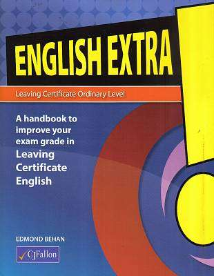 Cover of English Extra! Leaving Certificate Ordinary Level - Edmond Behan - 9780714419749
