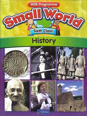Cover of Small World Series History 6th Class - Eamonn Brennan - 9780714419879