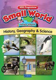 Cover of Small World Senior Infants - Liz Sheehy Angela Griffin - 9780714420813