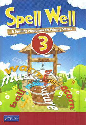 Cover of Spell Well 3 - CJ Fallon - 9780714423784