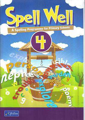 Cover of Spell Well 4 - CJ Fallon - 9780714423791