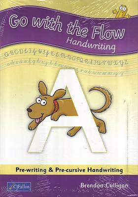Cover of Go With the Flow A - Pre-Cursive Handwriting - Brendan Culligan - 9780714423869