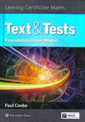 Cover of Text & Tests Foundation Level Leaving Certificate - Paul Cooke - 9780714424200