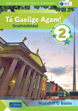 Cover of Ta Gaeilge Agam 2 (Pack)- Ordinary Level Junior Certificate - Ruaidhrí Ó Báille - 9780714427577