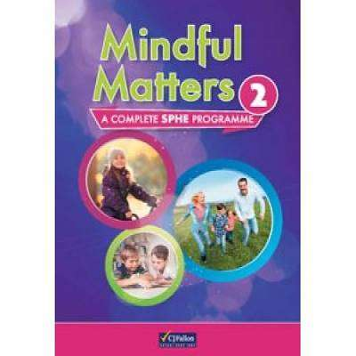 Cover of Mindful Matters 2 2nd Class - CJ Fallon - 9780714428208