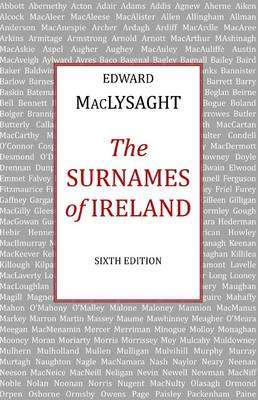 Cover of The Surnames of Ireland 6th Edition - Edward McLysaght - 9780716523666