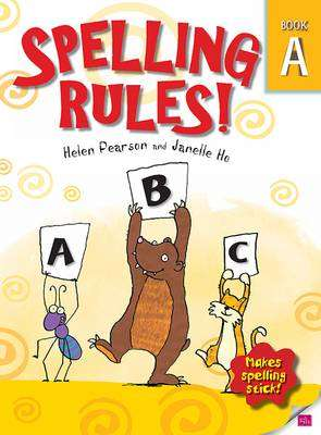 Cover of Spelling Rules A - 2nd Class - Helen Pearson & Janelle Ho - 9780717145706