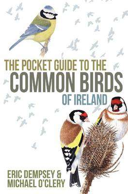 Cover of Pocket Guide to the Common Birds of Ireland - Eric Dempsey - 9780717151097
