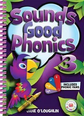 Cover of Sounds Good Phonics 3 First Class Pupils Book - Jane O'Loughlin - 9780717154760