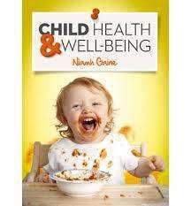 Cover of Child Health & Wellbeing - Niamh Gaine - 9780717156269