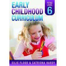 Cover of Early Childhood Curriculum Level 6 - Eilis Flood - 9780717156283