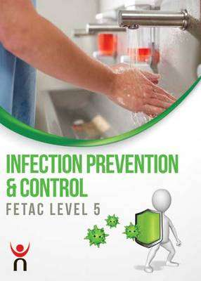 Cover of Infection Prevention & Control: FETAC Level 5 - Nifast - 9780717157297