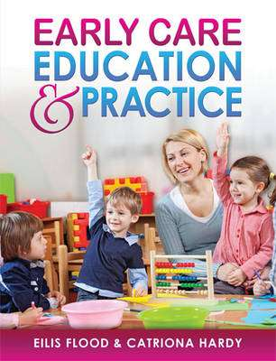 Cover of Early Care & Education Practice - Eilis Flood - 9780717158447
