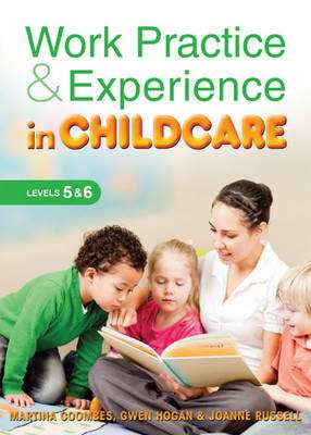 Cover of Work Practice & Experience in Childcare - Martina Coombes - 9780717159789
