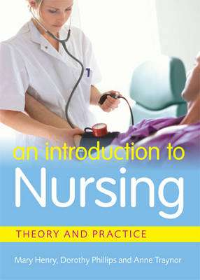 Cover of An Introduction To Nursing: Theory & Practice - Mary Henry - 9780717161003