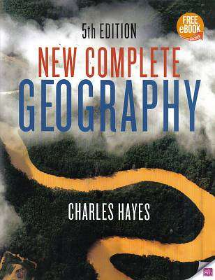 Cover of New Complete Geography Textbook 5th Edition - Charles Hayes - 9780717164936