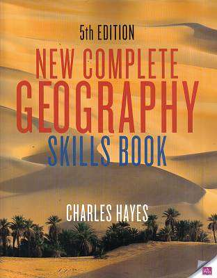 Cover of New Complete Geography Skills Book 5th Edition - Charles Hayes - 9780717165193