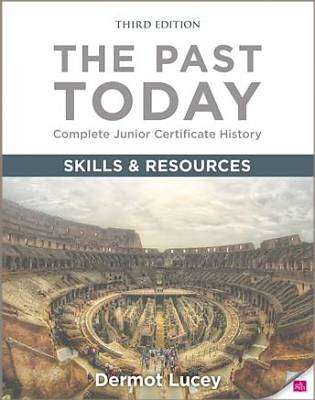Cover of The Past Today Skills Book 3rd Ed - Dermot Lucey - 9780717165216
