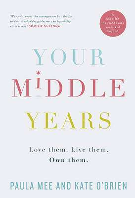 Cover of Your Middle Years - Paula Mee - 9780717169757