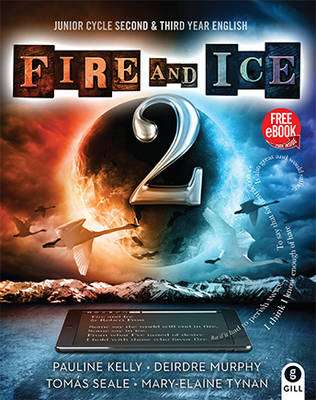Cover of Fire and Ice Book 2 - Junior Certificate - Pauline Kelly, Deirdre Murphy, Tomás Sea - 9780717169832