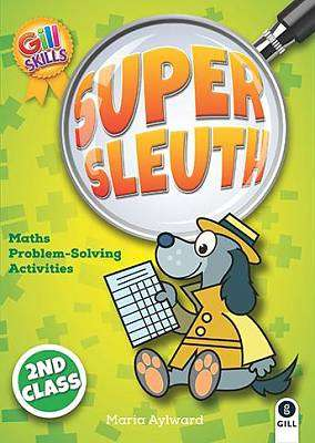 Cover of Super Sleuth 2nd Class - Maria Aylward - 9780717171767