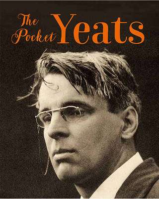 Cover of A Pocket Biography of W.B. Yeats - Tony Potter - 9780717173259