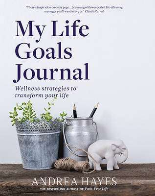 Cover of My Life Goals Journal - Andrea Hayes - 9780717174362