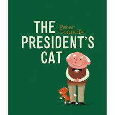 Cover of The President's Cat - Peter Donnelly - 9780717175413