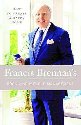 Cover of Francis Brennan's Book of Household Management - Francis Brennan - 9780717175529
