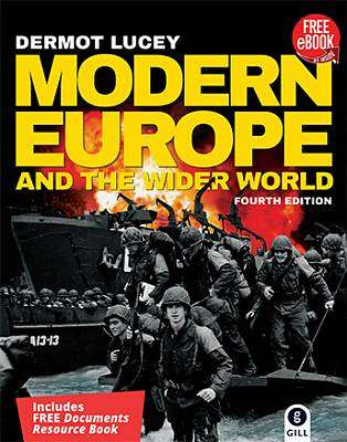 Cover of Modern Europe & the Wider World 4th Edition & Documents Resource Book - Dermot Lucey - 9780717178988
