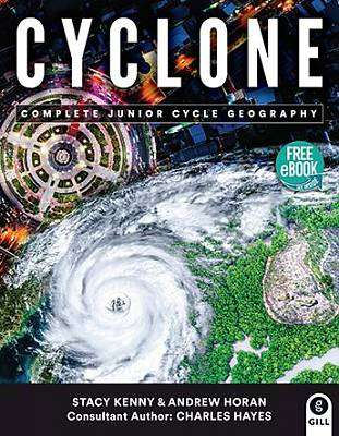 Cover of Cyclone Textbook & Skills Book For Junior Cycle Geography - Charles Hayes - 9780717179763