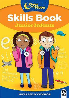 Cover of OVER THE MOON Junior Infants Skills Book - Natalie O'Connor - 9780717182961