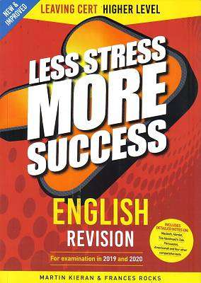Cover of English Higher Level Leaving Certificate Less Stress More Success - Martin Kieran - 9780717183104