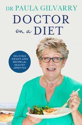 Cover of Doctor on a Diet - Dr Paula Gilvarry - 9780717183135