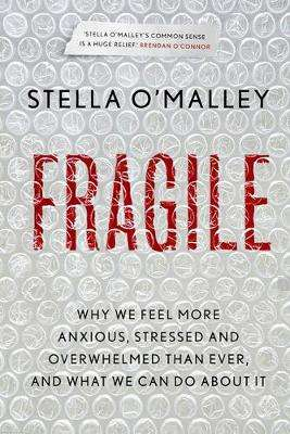 Cover of Fragile - Stella O'Malley - 9780717183227