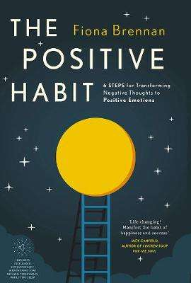 Cover of The Positive Habit - Fiona Brennan - 9780717183302