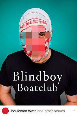 Cover of Boulevard Wren and other stories - Blindboy Boatclub - 9780717183340