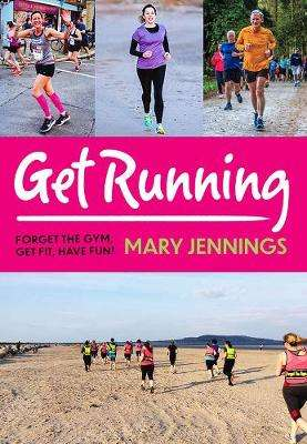 Cover of Get Running - Mary Jennings - 9780717183760