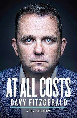 Cover of At All Costs - Davy Fitzgerald - 9780717184873
